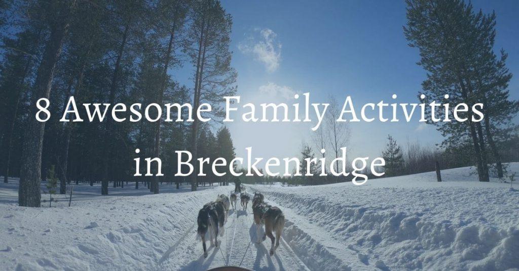 family activities breckenridge