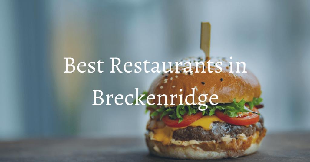 where to eat breckenridge