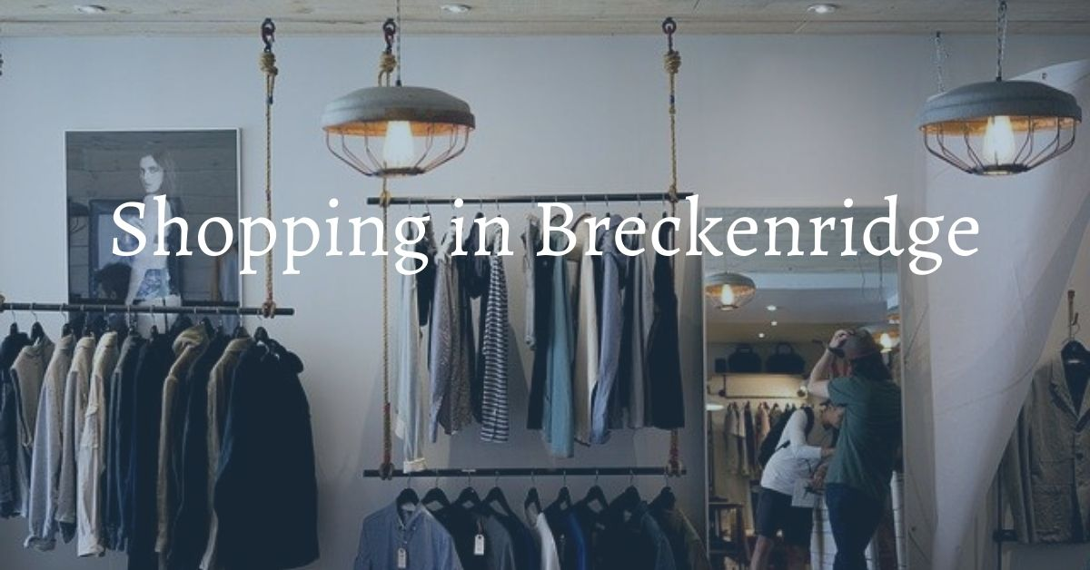 shopping in breckenridge