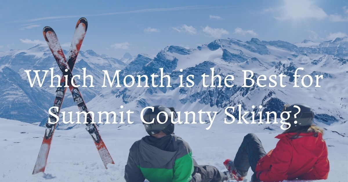 Bighorn Rentals Best Time of Year for Skiing in Summit County