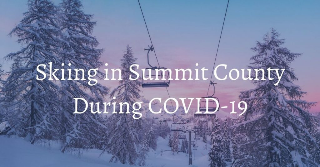 Bighorn Rentals Skiing During COVID in Summit County