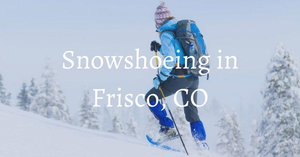 Bighorn Rentals Snowshoeing
