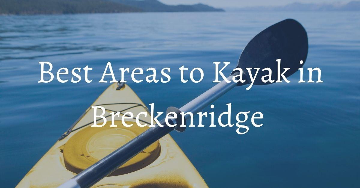 kayaking in breckenridge